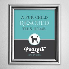 A Fur Child Rescued This Home Print by AndreaArch on Etsy, $17.00 #animals #pets #adopted #rescued #dog #cat