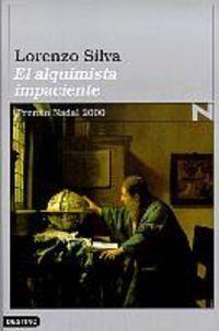 El Alquimista impaciente / Lorenzo Silva