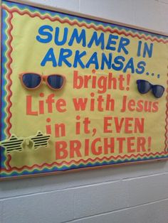 Summer Christian bulletin board- adapt for birthday board with sunglasses