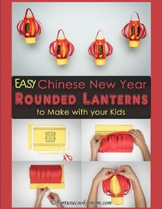 Chinese new year DIY - Chinese New Year Rounded Lanterns Traditional Chinese with Pinyin.