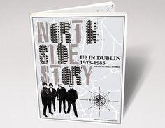 North Side Story: U2 in Dublin, 1978-1983