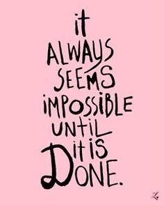 as said by Nelson Mandela!