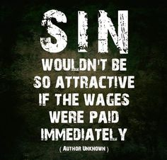 """Thats deep. Romans says: """"For the wages of sin is death, but the gift of God is eternal life in Christ Jesus our Lord. Bible Scriptures, Bible Quotes, Me Quotes, Godly Quotes, Biblical Quotes, Faith Quotes, Christian Life, Christian Quotes, Great Quotes"""