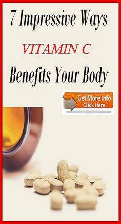 7 Impressive Ways Vitamin C Benefits Your Body Vitamin C Benefits, How To Stay Healthy, Vitamins