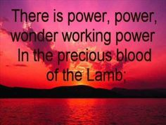 christian chorus songs power in the blood Jesus Songs, Praise Songs, Worship Songs, Praise And Worship, Christian Videos, Christian Songs, Because He Lives, Church Music, Life Quotes To Live By