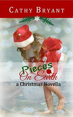 PIECES ON EARTH: A Christian Fiction Christmas Novella by Cathy Bryant http://www.amazon.com/dp/B017FV5AAG/ref=cm_sw_r_pi_dp_erKEwb11X9XAT