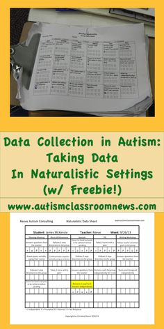 Autism Classroom News: Data Collection in Autism: Taking Data in Naturalistic Settings (Freebie!)