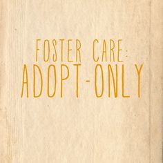 options for adopting from foster care: adopt-only