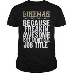 Lineman Job T Shirts, Hoodies, Sweatshirts. BUY NOW ==►…