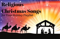 42 Religious Christmas Songs for Your Holiday Playlist