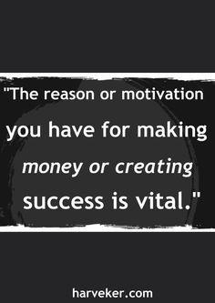 What is your motivation for success?