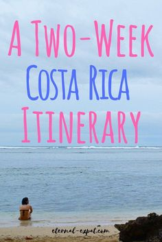 two-week costa rica itinerary - where to go on a 2 week trip to Costa Rica - how to get around Costa Rica, exploring Puerto Viejo, San Jose, and Manuel Antonio!
