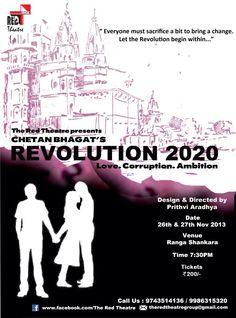 "Red theatre presents ""Revolution 2020"" on 26th & 27th Nov 2013 @ Rangashankara"
