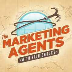 The Marketing Agents Podcast: SEO, Social Media Marketing and Mobile Marketing Tips from Today's Marketing Experts.