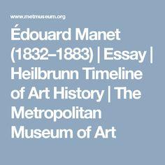Édouard Manet (1832–1883) | Essay | Heilbrunn Timeline of Art History | The Metropolitan Museum of Art