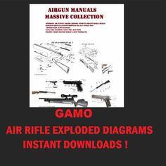 GAMO AIR RIFLE GUN OWNERS USER MANUAL COLLECTION INSTANT DIGITAL DOWNLOAD    download instantly collection of the following GAMO  air rifle owners user manuals   SENT INSTANTLY VIA EMAIL DUE TO ETSY SMALL FILE UPLOAD CAPABILITIES  GAMO 850CARBINE  AF10  BLACK KNIGHT  BLACK SHADDOW  BLACK SHADDOW IGT  CFR WHISPER  CFX  CFX ROYAL  COMPACT  DELTA 24  DELTA FOREST  DELTA FOX  DELTA FOX WHISPER  DELTA  EXTREME CO2  FOREST  361  560 CARBINE  610  68  85 GAMATIC  85 RANGER  400  500  600  600S  640…