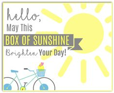 Here's how to spread joy and brighten someone's day with a Box of Sunshine! Basket Of Sunshine, Sunshine Box, Cheer Up Basket, Happy Birthday Sunshine, Sunshine Printable, Surprise Box Gift, Cheer Up Gifts, Printable Gift Cards, Secret Pal