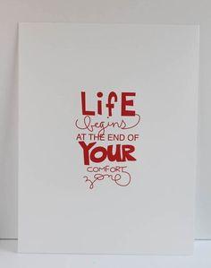 Life begins at the end of your comfort zone (la vie commence au delà de votre zone de confort)