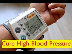 Cure High Blood Pressure - Natural Remedies for High Blood Pressure