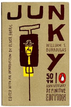 Junky by William S. Burroughs – 50th Anniversary Edition, Penguin – book cover