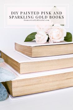 DIY Painted Pink and Sparkling Gold Books to add to your Valentine's Day decor. | DIY Valentine's Day Decor by repurposing old books. | DIY book decor painted pink and sparkling gold. | Simple valentine's decor using pink books. | DIY paint project with old books. Diy House Projects, Easy Diy Projects, Diy Craft Projects, Gold Book, Before And After Diy, Diy Home Accessories, Diy Porch, Diy Home Repair, Jar Centerpieces