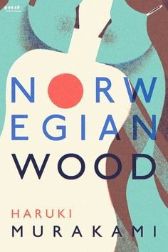I made a book cover for Murakami's novel 'Norwegian Wood'. For those that haven't read it, the story takes place when Watanabe hears his first love Naoko's favourite Beatles song and is immediately...