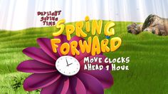 Technically speaking, March is the shortest actual day of the year for most Americans as we lose an hour to Spring Forward. Daylight Savings Time Begins, Clocks Forward, Clock Spring, Spring Quotes, Spring Into Action, March 12th, Days Of The Year, Amazing Flowers, Spring Flowers