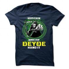 nice DEYOE Name Tshirt - TEAM DEYOE, LIFETIME MEMBER