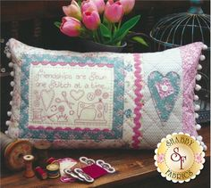 """The Rivendale Collection - Friendships Are Sewn: This charming pattern is a part of The Rivendale Collection by Sally Giblin. Pattern includes instructions for stitchery, instructions for appliqu�, and instructions for cushion. Finished size is 13"""" x 22 1/2"""".The hand embroidered verse says, """"Friendships are sewn one stitch at a time..."""""""