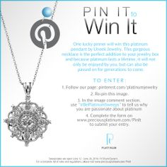 One lucky pinner will win this platinum pendant by Uneek Jewelry. This gorgeous necklace is the perfect addition to your jewelry box and because platinum lasts a lifetime, it will not only be enjoyed by you, but can also be passed on for generations to come. Follow the instructions above to enter. #BePlatinumSweeps