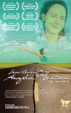 The Documentary that Breaks the Silence In the uplifting and multiple award-winning documentary, Searching for Angela Shelton, filmmaker Ang...