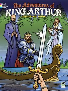 The Adventures of King Arthur Coloring Book by Arkady Roytman, http://www.amazon.com/dp/0486498298/ref=cm_sw_r_pi_dp_rPDcrb0JF7DVS