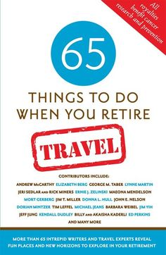 Travel Retirement Book filled with 65 essays by travel writers and experts - including me! #mwbforme