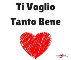 immagini ti voglio tanto bene Italian Memes, Good Morning Quotes, Mom And Dad, Bff, Love Story, My Love, Emoticon, Valentino, Hearts