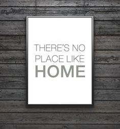 There's No Place Like Home Print Inspirational by FinlayAndNoa