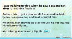 Random acts of kindness - I was walking my dog when he saw a cat and ran after it. I couldn't find him.