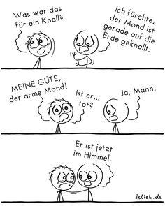 Knall. Is lieb? | #mond #erde #lustig #islieb