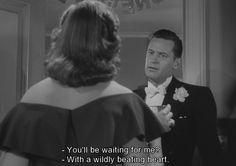 Sunset Boulevard (1950) You'll be waiting for me? Joe Gillisg and Betty Schäfer