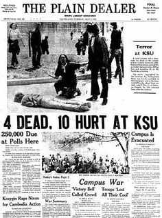 REMEMBER 5/4/70, Four college students protesting the Vietnam War at Kent State in Ohio were shot and killed by the National Guard.