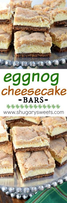 Eggnog Cheesecake Bars – Shugary Sweets Layered Eggnog Cheesecake bars with a gingersnap crust, creamy cheesecake filling and snickerdoodle cookie topping! This is the ultimate dessert recipe, and it's easy enough to make! Winter Desserts, Köstliche Desserts, Holiday Desserts, Holiday Baking, Holiday Recipes, Dessert Recipes, Bar Recipes, Winter Recipes, Recipes Dinner
