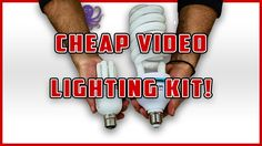 Cheap Camera Lighting for Youtube Videos