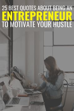 25 Motivational Entrepreneur Quotes To Jumpstart Your Business Hustle, Sayings about the Entrepreneurial spirit, business motivation for being your own boss Some Inspirational Quotes, Best Quotes, Motivational Quotes, Advice Quotes, Success Quotes, Inspiring Quotes, Relationship Advice, Relationship Insecurity, Relationship Fights