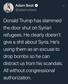 There are many places for refugees to go. Maybe if we didn't already house and support so many illegals, we might take some refugees...but ONE thing I do know: If President Trump would not have taken action in Syria, you would have criticized him for that too!
