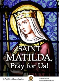  Thought for the Day - March 14 #pinterest #thoughtfortheday  Today's Saint Matilda, made a huge mistake by backing the wrong son. she led with her heart or natural affection rather than her intellect ........... Awestruck Catholic Social Network