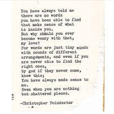 Christopher Poindexter - Crumble life series poem 46  I've needed to hear this for ages...