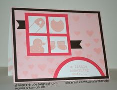 Something for Baby by stampwithtrude - Cards and Paper Crafts at Splitcoaststampers