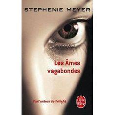 Les Ames Vagabondes de Stephenie Meyer