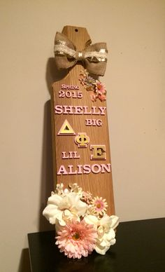 The perfection that is MY PADDLE!!!! My little surprised me May 16th. I love her so much! [ ΔΦΕ delta phi epsilon burlap bow pink gold flowers dphie deepher big little sparkley biglittle wood sorority simple cute ]