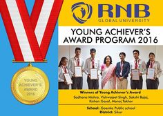 Sadhana Mishra Vishwajeet Singh Sakshi Bajaj Kishan Goyal Manoj Takhar are the Winners of Young Achievers Award 2016 of Goenka Public school from Sikar #Bikaner #winners #Achievers