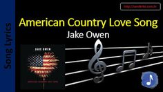 Billboard Hot 100 - Letras de Músicas - Sanderlei: 66 - Jake Owen - American Country Love Song
